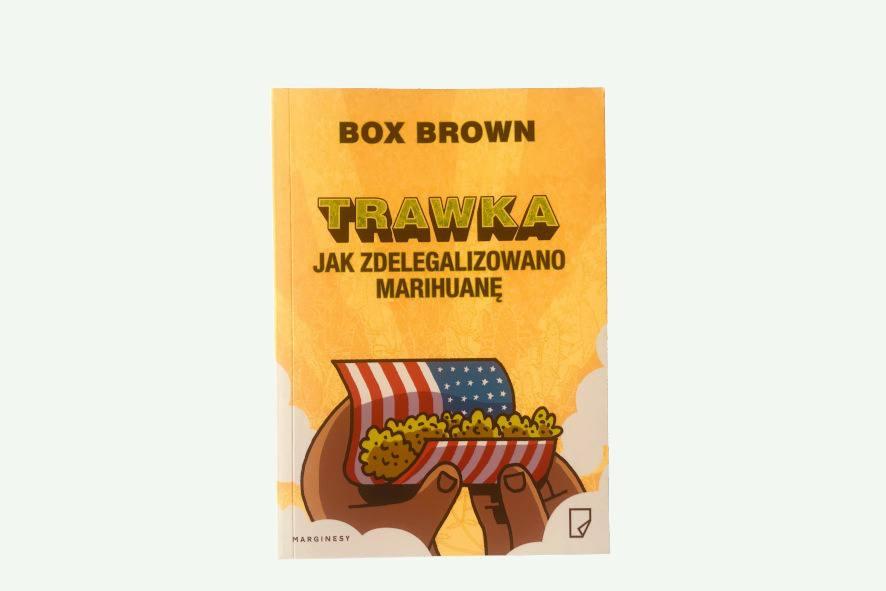 Trawka - jak zdelegalizowano marihuanę