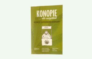 Konopie… dla wszystkich, lecznicze zastosowanie marihuany.